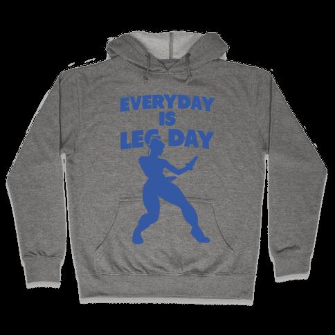 Everyday is Leg Day Hooded Sweatshirt