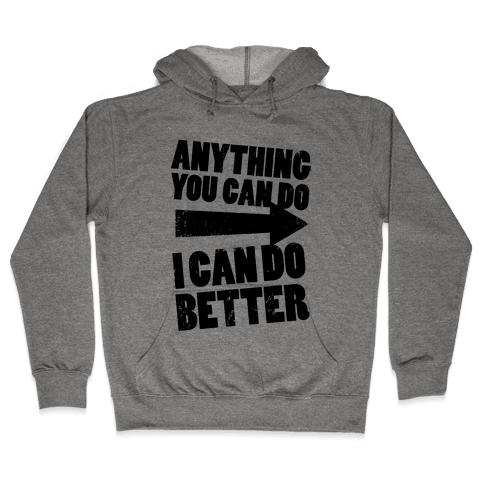 Better Than You (Training Pair, Part 1) (Tank) Hooded Sweatshirt