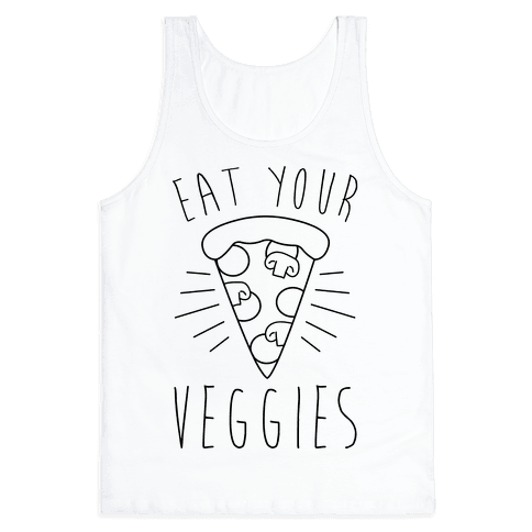 Eat Your Veggies (Pizza) Tank Top
