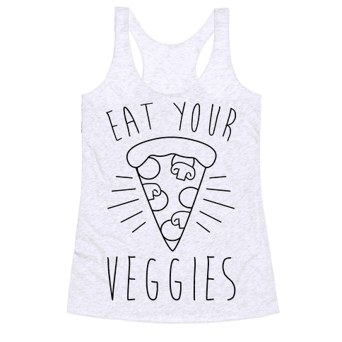 Eat Your Veggies (Pizza) Racerback Tank Top