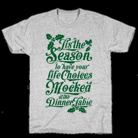 Tis The Season Mens T-Shirt
