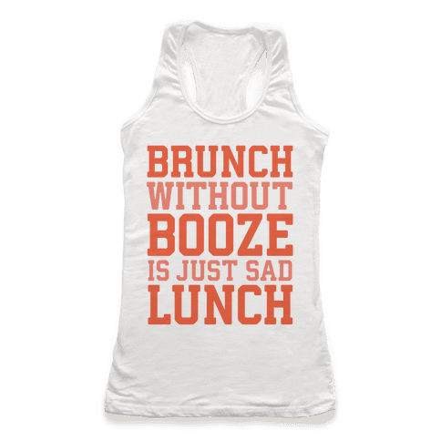 Brunch Without Booze Is Just Sad Lunch