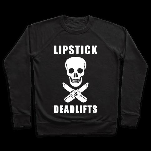 Lipstick & Deadlifts Pullover