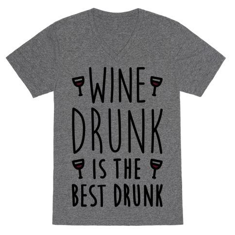 Wine Drunk Is The Best Drunk V-Neck Tee Shirt