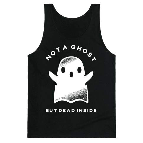 Not A Ghost White Tank Top