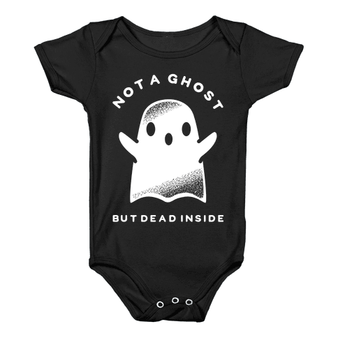 Not A Ghost White Baby Onesy