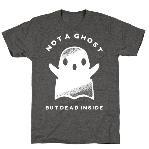 Not A Ghost White T-Shirt