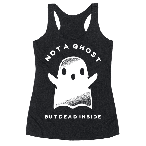 Not A Ghost White Racerback Tank Top