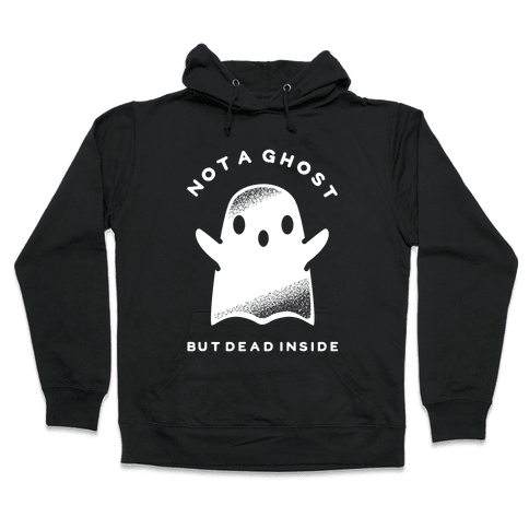 Not A Ghost White Hooded Sweatshirt