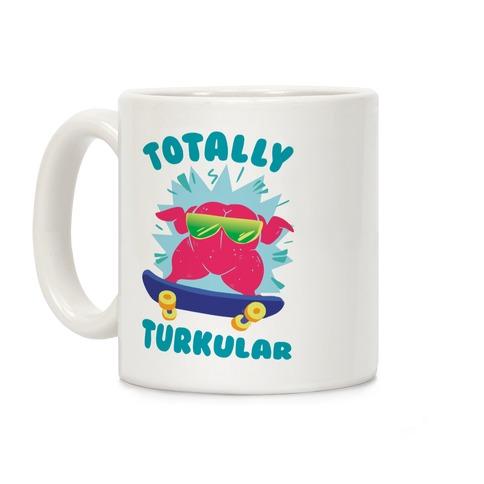 Totally Turkular dude Coffee Mug