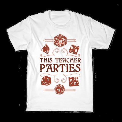 This Teacher Parties Kids T-Shirt
