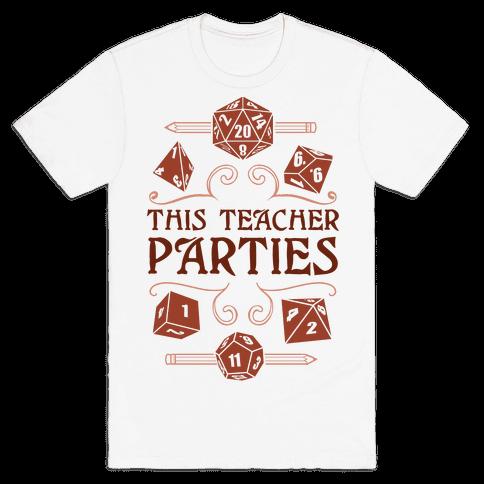 This Teacher Parties Mens/Unisex T-Shirt