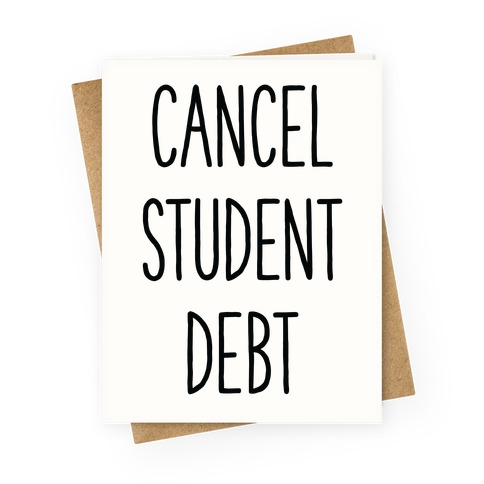 Cancel Student Debt Greeting Card