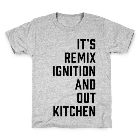 It's the Remix to Ignition Pair 1 Kids T-Shirt