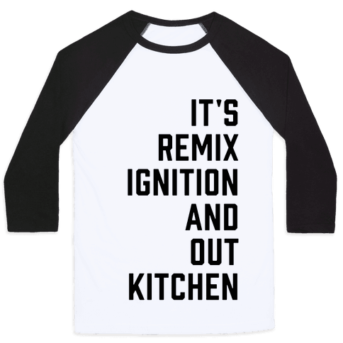 It's the Remix to Ignition Pair 1 Baseball Tee