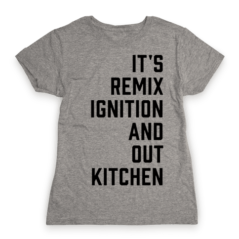 It's the Remix to Ignition Pair 1 Womens T-Shirt