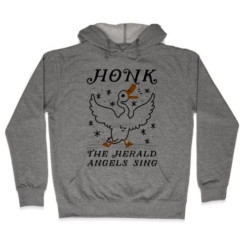 Honk The Herald Angels Sing! Hooded Sweatshirt