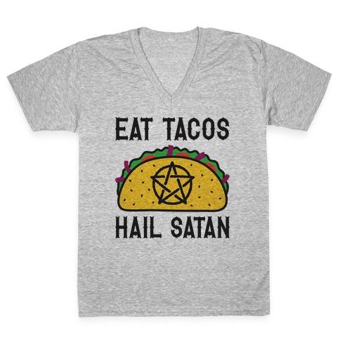 Eat Tacos Hail Satan V-Neck Tee Shirt
