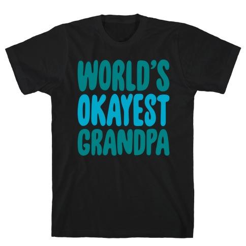 World's Okayest Grandpa White Print T-Shirt