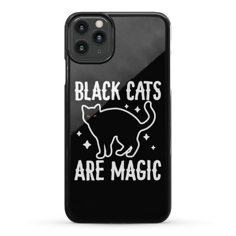 Black Cats Are Magic Phone Case