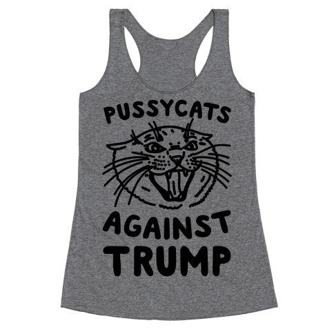 Pussycats Against Trump Racerback Tank Top