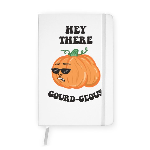 Hey There Gourd-geous Notebook