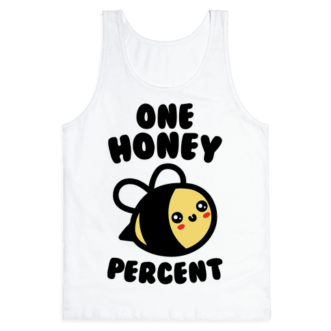 One Honey Percent Parody Tank Top