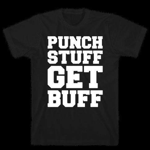 Punch Stuff Get Buff White Print Mens T-Shirt