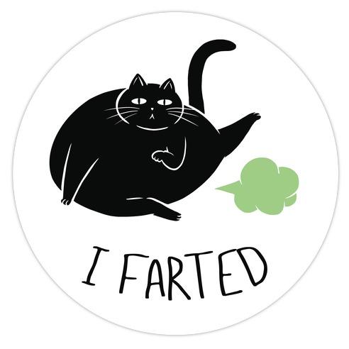 I Farted Die Cut Sticker