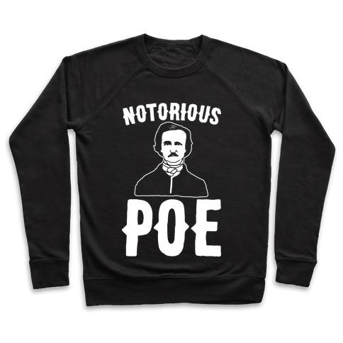 Notorious POE Edgar Allen Poe Parody White Print Pullover