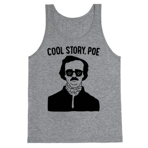 Cool Story, Poe Tank Top