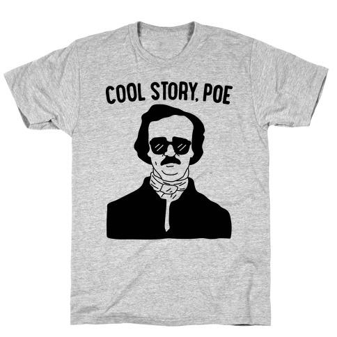 Cool Story, Poe T-Shirt