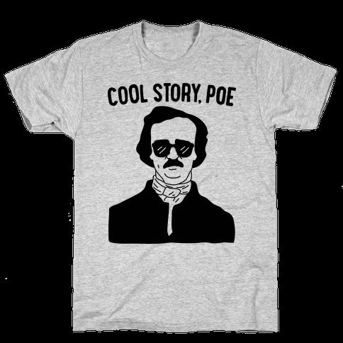 Cool Story, Poe Mens T-Shirt