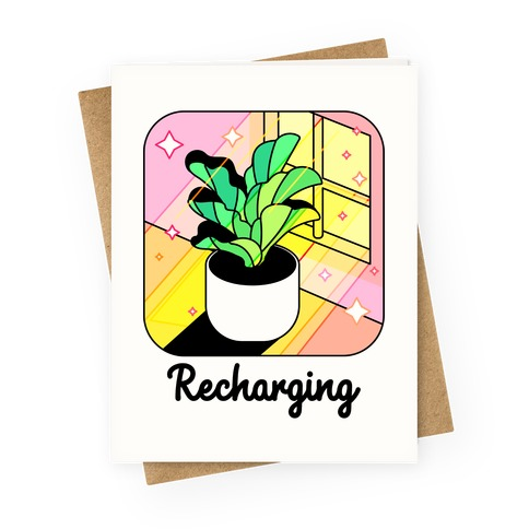 Recharging Plant Greeting Card