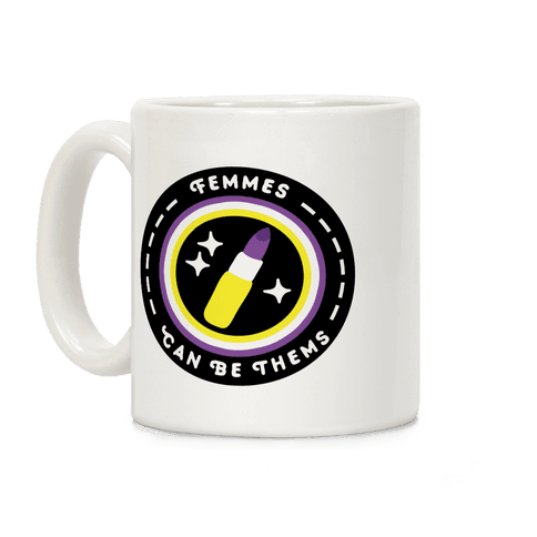 Femmes Can Be Thems Patch Coffee Mug