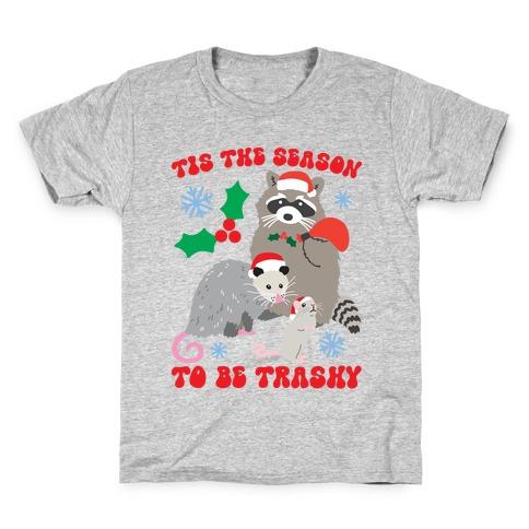 Tis The Season To Be Trashy Kids T-Shirt