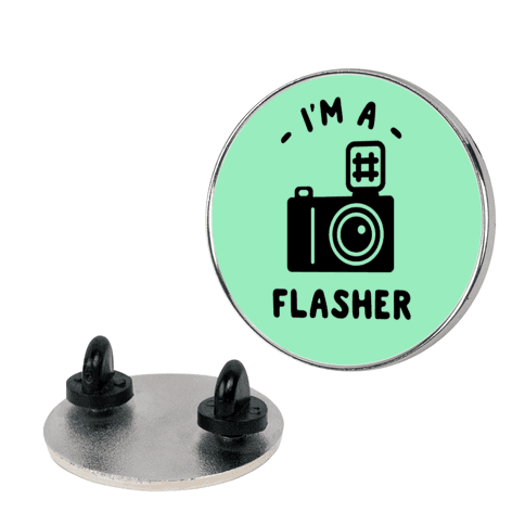 I'm a Flasher pin