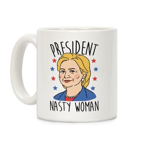 President Nasty Woman Coffee Mug