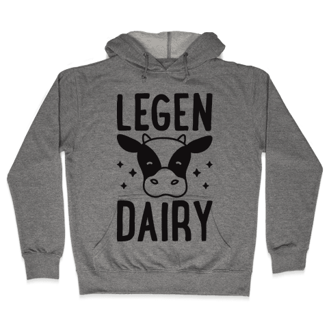 LegenDAIRY Cow Hooded Sweatshirt