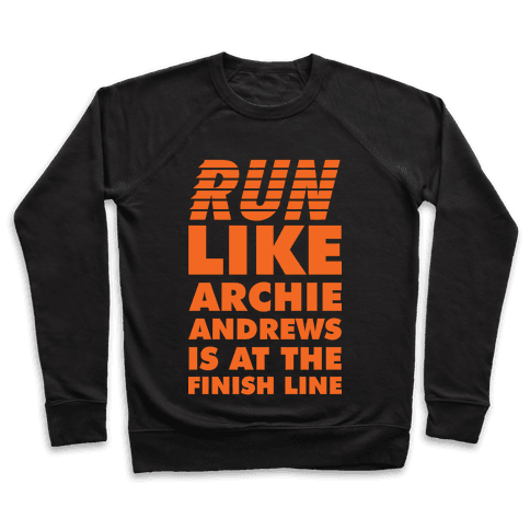 Run like Archie is at the Finish Line Pullover