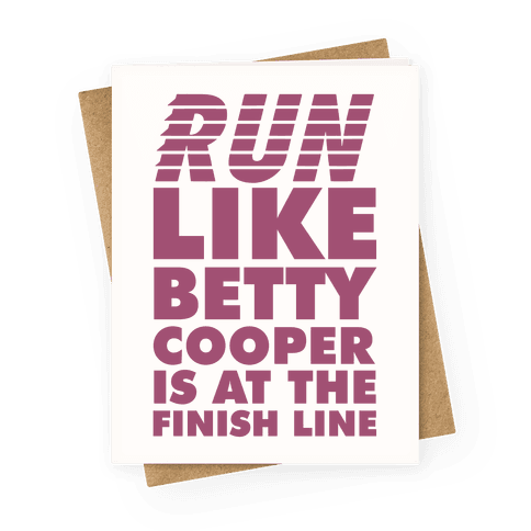 Run like Betty is at the Finish Line Greeting Card
