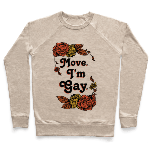 Move I'm Gay Pullover