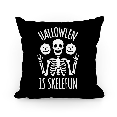 Halloween Is SkeleFUN Pillow