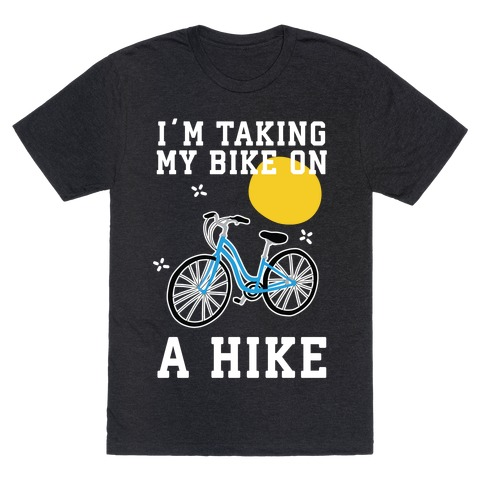 Bike Hike T-Shirt