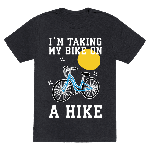 Bike Hike Mens/Unisex T-Shirt