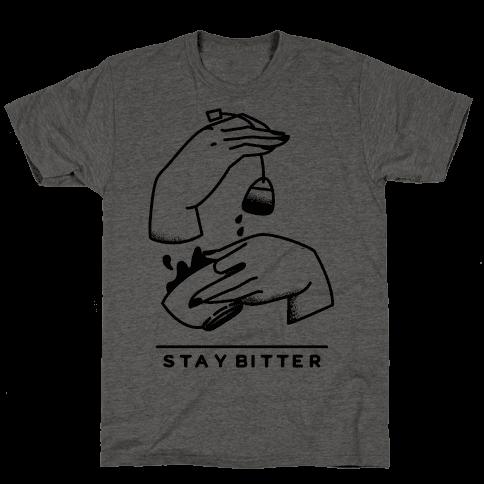 Stay Bitter