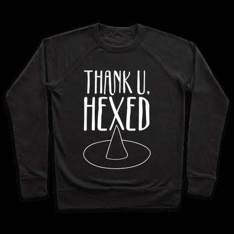 Thank U Hexed Parody White Print Pullover