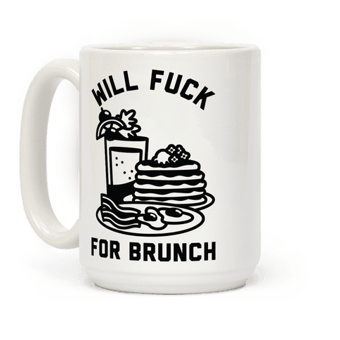 Will F*** For Brunch Coffee Mug