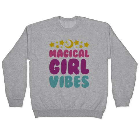 Magical Girl Vibes Pullover
