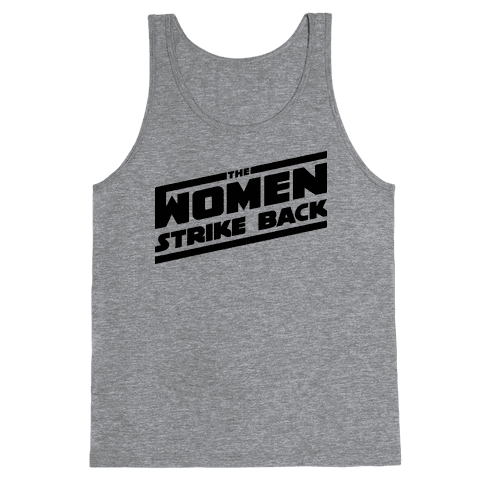 The Women Strike Back Tank Top